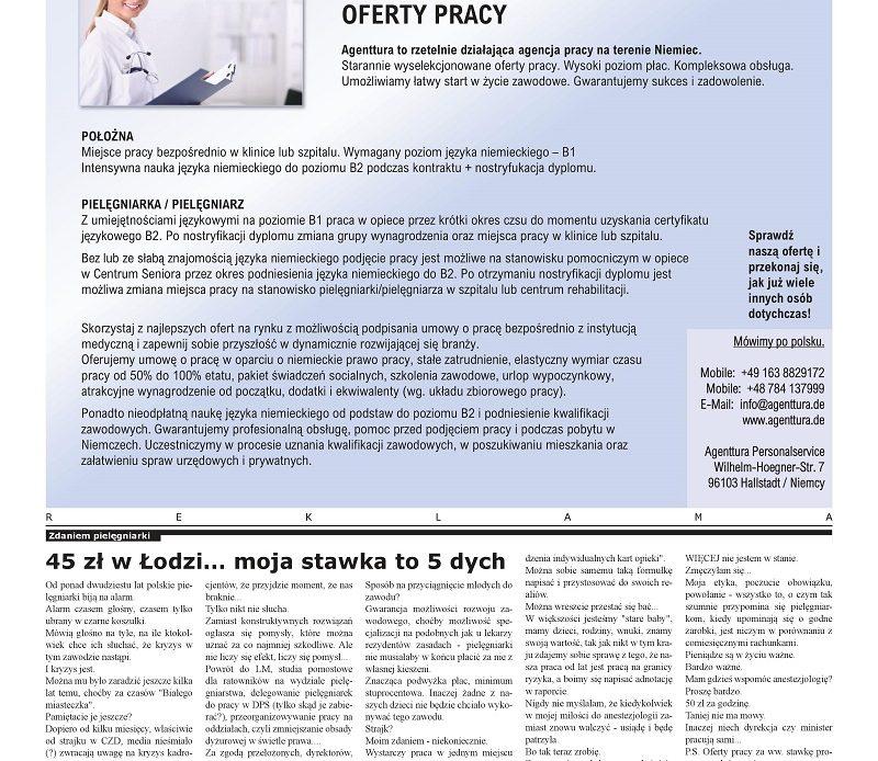 Zdaniem pielęgniarki – 45 zł w Łodzi… moja stawka to 5 dych – artykuł z majowego wydania ogólnopolskiego miesięcznika branżowego pielęgniarek i położnych pielegniarki.info.pl – nakład 30 tysięcy egzemplarzy.